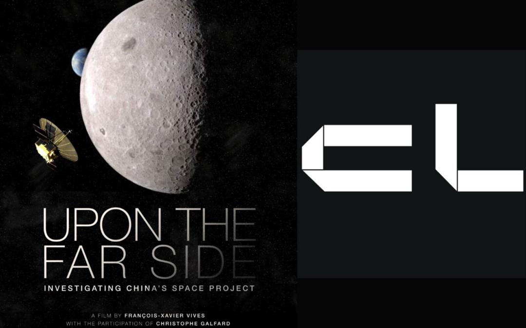 """SUNNY SIDE : Camera Lucida présente """"De l'autre côté de la lune, Quand la Chine s'éveille à l'espace"""""""