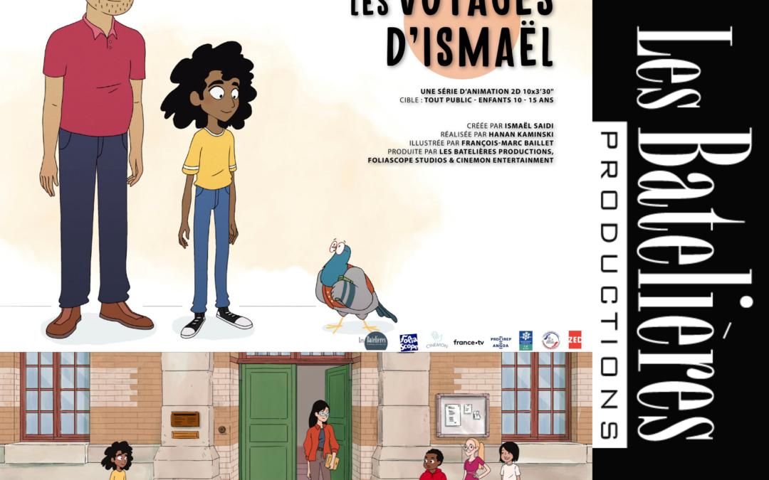 """SUNNY SIDE : Les Batelières Productions présentent """"Les Voyages d'Ismaël"""""""