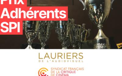 À l'occasion de la 26ème Cérémonie des Lauriers de l'Audiovisuel, des prix SFCC de la Critique 2020 et des Trophées du Film Français, le SPI félicite ses adhérents pour leurs films et séries récompensés !
